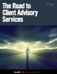 The Road to Client Advisory Services